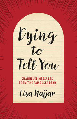 Dying to Tell You by Lisa Najjar